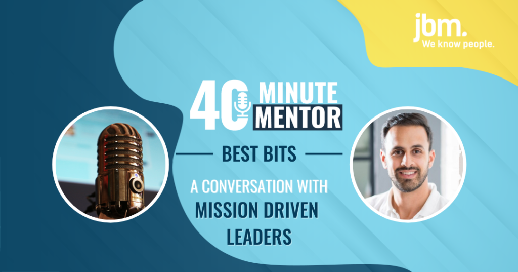 40 Minute Mentor - Mission Driven Businesses